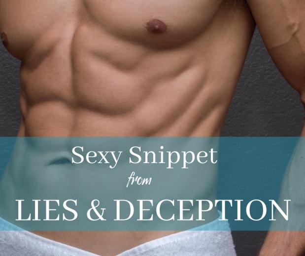 Sexy Excerpt from LIES &DECEPTION